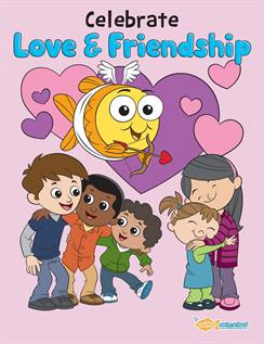Celebrate Love And Friendship