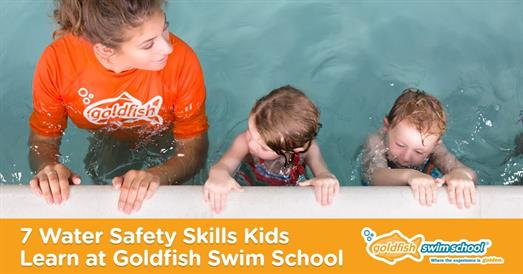 Thumbnail for 7 Water Safety Skills Kids Learn at Goldfish Swim School
