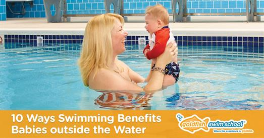 Thumbnail for 10 Ways Swimming Benefits Babies Outside the Water