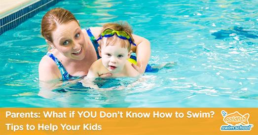 Thumbnail for Parents: What if YOU Don't Know How to Swim? Tips to Help Your Kids