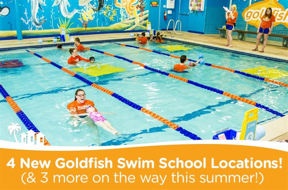 Goldfish Swim School Opens 4 New Locations With 3 More Coming This