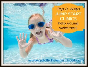 Top 8 Ways JUMP START CLINICS help young swimmers